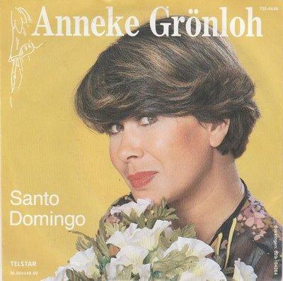 Anneke Gronloh - Santo Domingo + Ik was graag bij je gebleven (Vinylsingle)