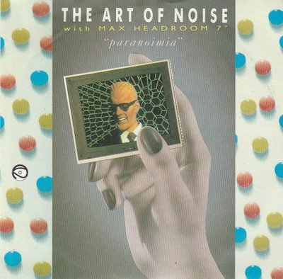 Art of Noise - Paranoimia + Why me? (Vinylsingle)