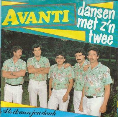 Avanti - Dansen met z'n twee + Als ik aan jou denk (Vinylsingle)