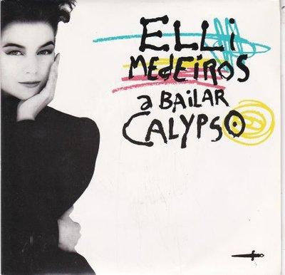 Elli Medeiros - A bailar calypso + Red roses (Vinylsingle)