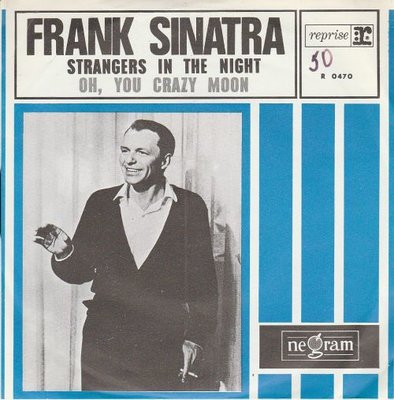 Frank Sinatra - Strangers in the night + Oh. you crazy moon (Vinylsingle)