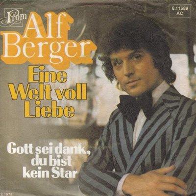 Alf Berger - Ein welt voll liebe + Gott sei dand.Du bist kein star (Vinylsingle)