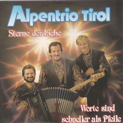 Alpentrio Tirol - Sterne Der Liebe + Worte Sind Schneller Als Pfeile (Vinylsingle)