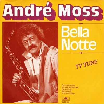 Andre Moss - Bella Notte + Purple rose (Vinylsingle)