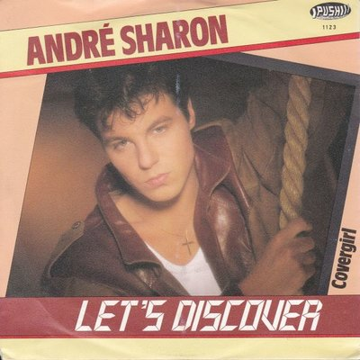 Andre Sharon - Let's dicover + Covergirl (Vinylsingle)