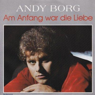 Andy Borg - Am Anfang War Die Liebe + Sansarasu (Vinylsingle)