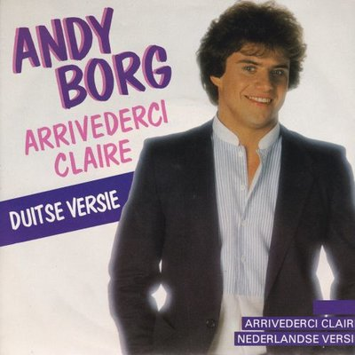 Andy Borg - Arrivederci Claire + (Nederlandse versie) (Vinylsingle)
