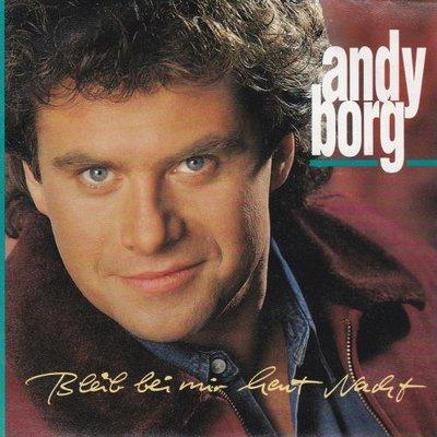 Andy Borg - Bleib Bei Mir Heut Nacht + Nur Einen Traum Weit Von Hier (Vinylsingle)