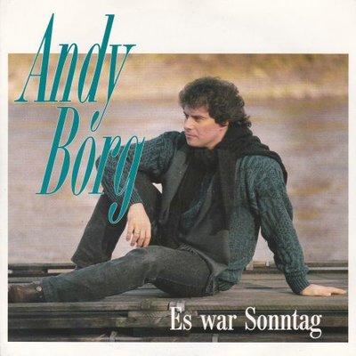 Andy Borg - Es War Sonntag + Bis Wir Uns Einmal Wiederseh'n (Vinylsingle)
