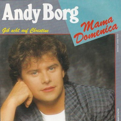 Andy Borg - Mama Domenica + Gib acht auf Christina (Vinylsingle)