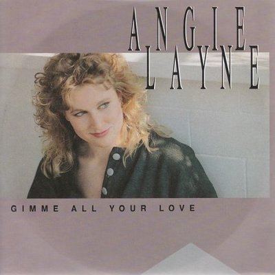 Angie Layne - Gimme All Your Love + Ready For The Future (Vinylsingle)