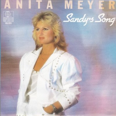 Anita Meyer - Sandy's song + Breakaway (Vinylsingle)