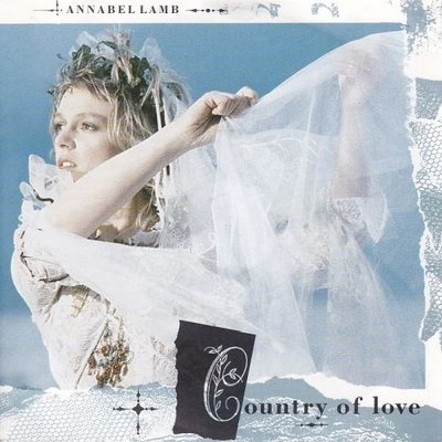 Annabel Lamb - Country Of Love + In The Land Of Dreamy Dreams (Vinylsingle)