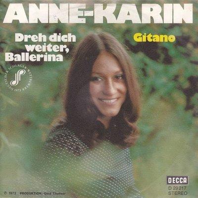 Anne Karin - Dreh Dich Weiter, Ballerina + Gitano (Vinylsingle)