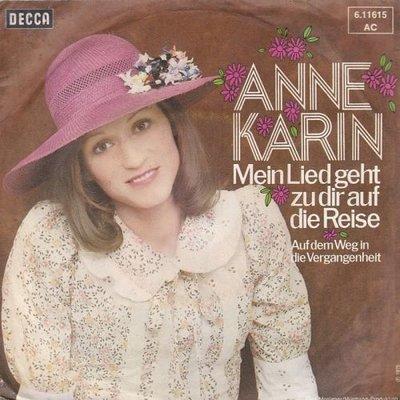 Anne Karin - Mein Lied Geht Zu Dir Auf Die Reise + Auf Dem Weg In Die Vergangenheit (Vinylsingle)