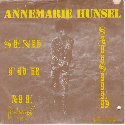 Anne Marie Hunsel - Send for me + Satisfied (Vinylsingle)