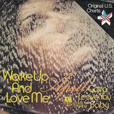 April - Wake Up And Love Me + Gotta Leave You Baby (Vinylsingle)