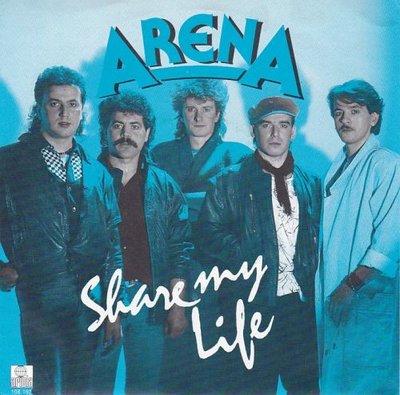 Arena - Share My Life +  (Instrumental Version) (Vinylsingle)