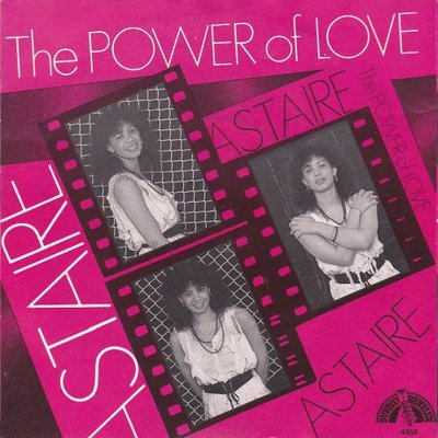 Astaire - The Power Of Love +  (Instr. Mix) (Vinylsingle)