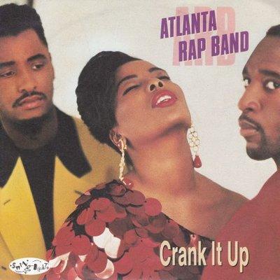 Atlantic Rap Band - Crank it up + (instr.) (Vinylsingle)