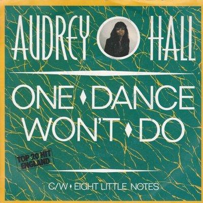 Audrey Hall - One Dance Wonït Do + Eight Little Notes (Vinylsingle)