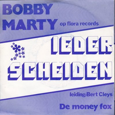 Bobby Marty - Ieder scheiden + De money fox (Vinylsingle)