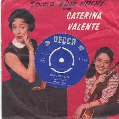 Caterina Valente - So-o-o ein nacht + Non e cosi (Vinylsingle)