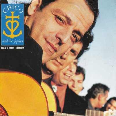 Chico and the Gipsies - Hace Me L'Amor + Mira Me (Vinylsingle)
