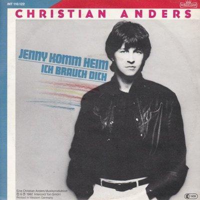 Christian Anders - Jenny komm heim + Ich brauch dich (Vinylsingle)