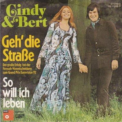 Cindy & Bert - Geh' Die Strasse + So Will Ich Leben (Vinylsingle)