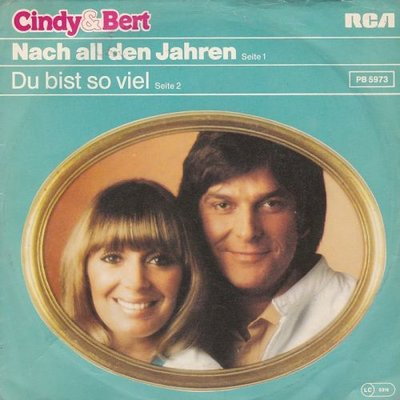Cindy & Bert - Nach All Den Jahren + Du Bist So Viel (Vinylsingle)