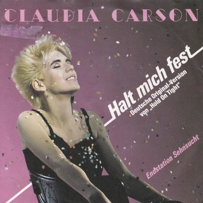 Claudia Carson - Haly mich fest + Endstation sehnsucht (Vinylsingle)