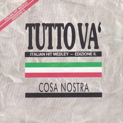 Cosa Nostra - Italian Hit Medley edizione 2 (Vinylsingle)