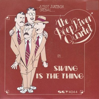 Deep River Quartet - Swing is the thing + Jukebox Saturday night (Vinylsingle)