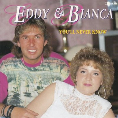 Eddy & Bianca - You'll never know + Laat de zon maar schijnen (Vinylsingle)
