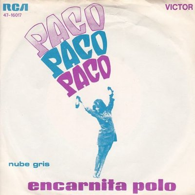 Encarnita Polo - Paco paco paco + Nube gris (Vinylsingle)