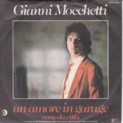 Gianni Mocchetti - Un amore in garage + Cane da citta (Vinylsingle)