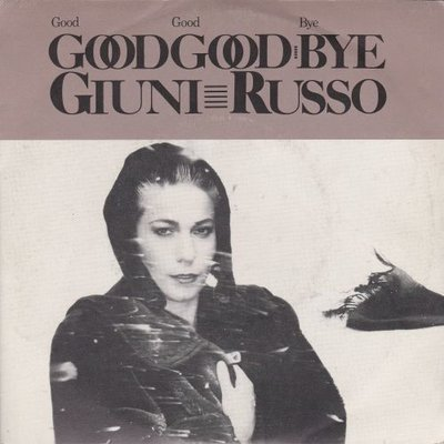 Giuni Russo - Good goodbye + Postmoderno (Vinylsingle)
