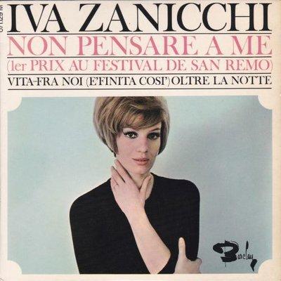 Iva Zanicchi - Non pensare a me + Vita + Fra noi +1 (Vinylsingle)