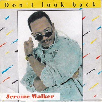 Jerome Walker - Don't look back + Give a little love (Vinylsingle)
