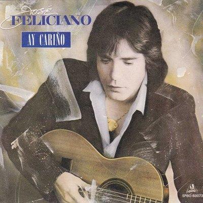 Jose Feliciano - Ay Carino + Eterno Amor (Endeless Love) (Vinylsingle)