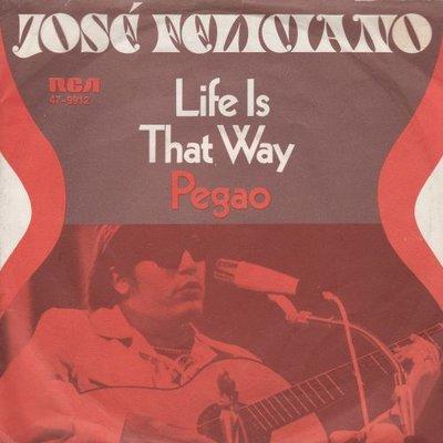 Jose Feliciano - Life Is That Way + Pegao (Instrumental) (Vinylsingle)