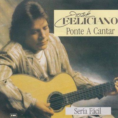 Jose Feliciano - Ponte a cantar + Seria facil (Vinylsingle)