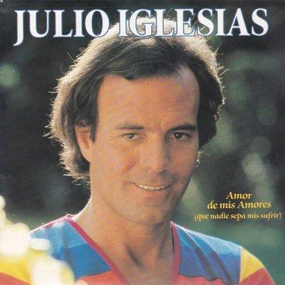 Julio Iglesias - Amor de mis amores + Despues de ti (Vinylsingle)