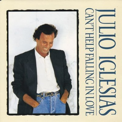 Julio Iglesias - Can't help falling in love + If you go.. (Vinylsingle)