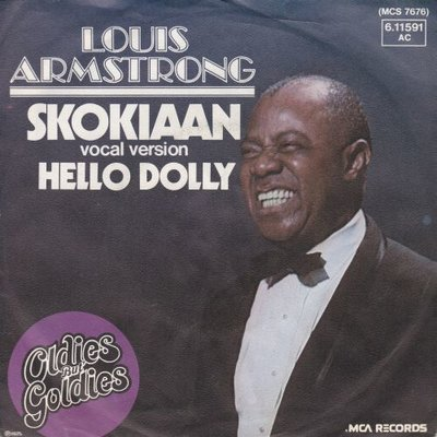 Louis Armstrong - Skokiaan (Part 2) + Hello Dolly! (Vinylsingle)