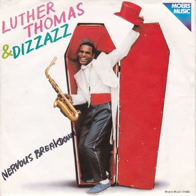 Luther Thomas & Dizzazz - Six months in reform school + Nervous breakdown (Vinylsingle)