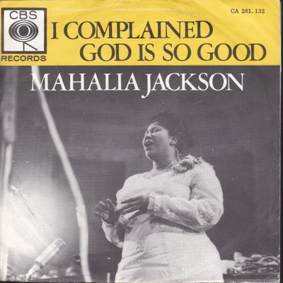 Mahalia Jackson - I complained + God is good (Vinylsingle)