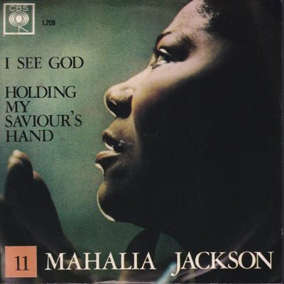 Mahalia Jackson - I see god + Holding my saviour's hand (Vinylsingle)