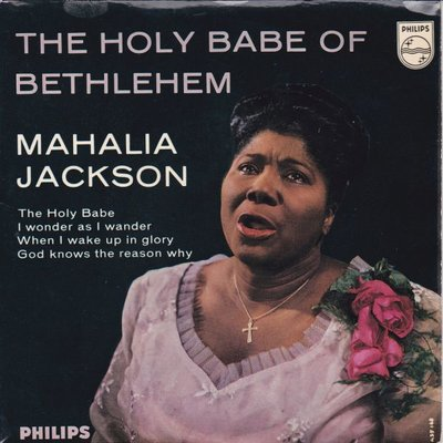 Mahalia Jackson - The holy babe of Bethlehem (Vinylsingle)